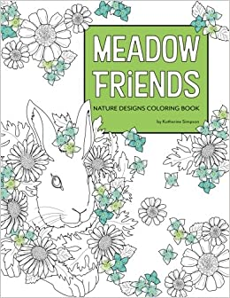 amazoncom meadow friends nature designs coloring book 9780999127209 katherine simpson books - Nature Coloring Book