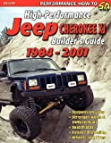 High-Performance Jeep Cherokee Xj Builder's Guide 1984-2001, Eric Zappe, 1613250657