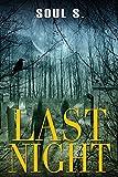 Horror: Last Night Thrillers & Suspense: Sagas( Murder)