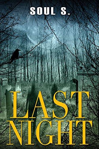 Suspense : Last Night: Thriller (Horror: (Horror, Thriller, Suspense, Mystery, Death, Murder, Suspicion, Horrible, Murderer, Psychopath, Serial Killer, Haunted,  Book 1)