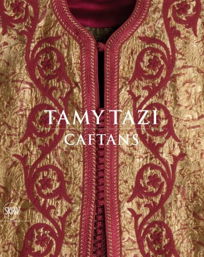 Tamy Tazi: Caftans by Skira