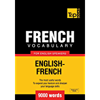 French Vocabulary for English Speakers - English-French - 9000 Words