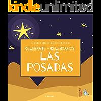 Celebrate Las Posadas - Celebramos Las Posadas: A Bilingual Book in English and Spanish (Around the World by Magic…