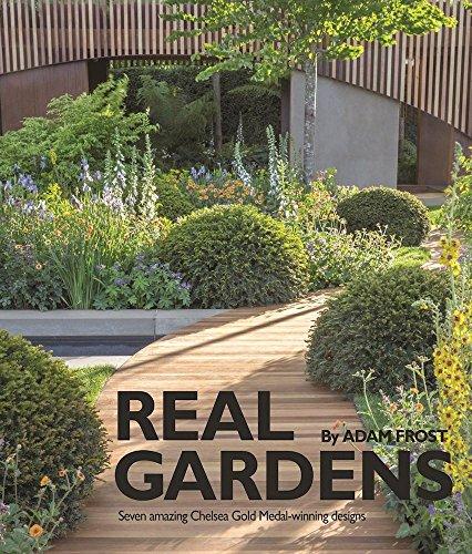 Adam Medal - Real Gardens: Seven amazing Chelsea Gold Medal-winning designs
