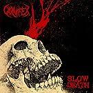 Slow Death [Explicit]