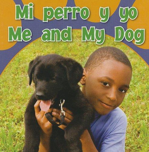 Download Mi Perro Y Yo / Me And My Dog (Rourke Board Books) (Spanish and English Edition) pdf