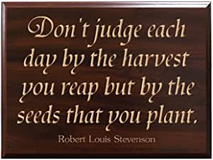 TimberCreekDesign Don't Judge Each Day by The Harvest You Reap but by The Seeds That You Plant. Robert Louis Stevenson Decorative Carved Wood Sign Quote, Faux Cherry