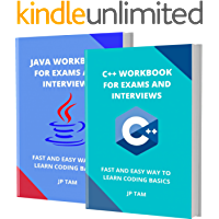 C++ AND JAVA WORKBOOK FOR EXAMS AND INTERVIEWS: FAST AND EASY WAY TO LEARN CODING BASICS (English Edition)
