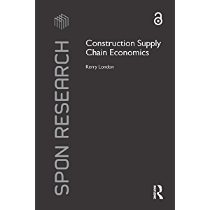 Construction Supply Chain Economics (Spon Research)