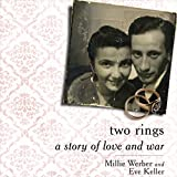 Front cover for the book Two Rings: A Story of Love and War by Millie Werber