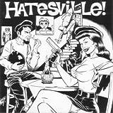 Hatesville!