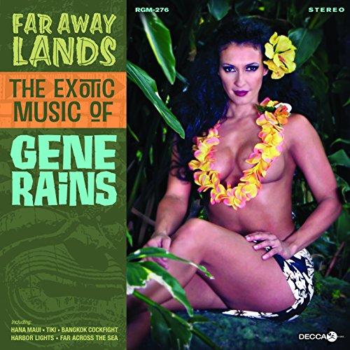 Far Away Lands--The Exotic Music of Gene Rains (Best Tropical Rum Drinks)