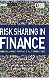 Risk Sharing in Finance: The Islamic Finance Alternative
