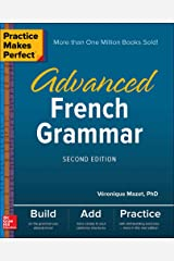 Practice Makes Perfect: Advanced French Grammar, Second Edition (NTC FOREIGN LANGUAGE) Paperback