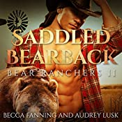 Saddled Bearback: Bear Ranchers, Book 2 | Becca Fanning
