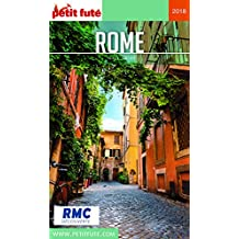 ROME 2018 Petit Futé (City Guide) (French Edition)