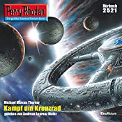 Kampf um Kreuzrad (Perry Rhodan 2521) | Michael Marcus Thurner