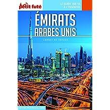 EMIRATS ARABES UNIS 2018 Carnet Petit Futé (Carnet de voyage) (French Edition)