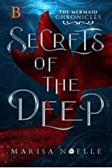 The Mermaid Chronicles: Secrets of the Deep Kindle Edition