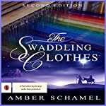 The Swaddling Clothes | Amber Schamel