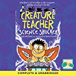 Creature Teacher: Science Shocker | Sam Watkins