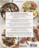 Dr. Kellyann's Bone Broth Cookbook: 125 Recipes to