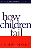 How Children Fail (English Edition)