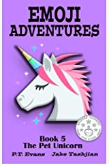 Emoji Adventures Volume 5: The Pet Unicorn Kindle Edition