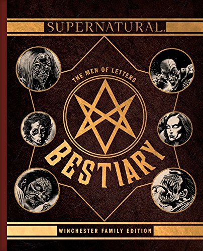 Supernatural: The Men of Letters Bestiary: Winchester Family ()