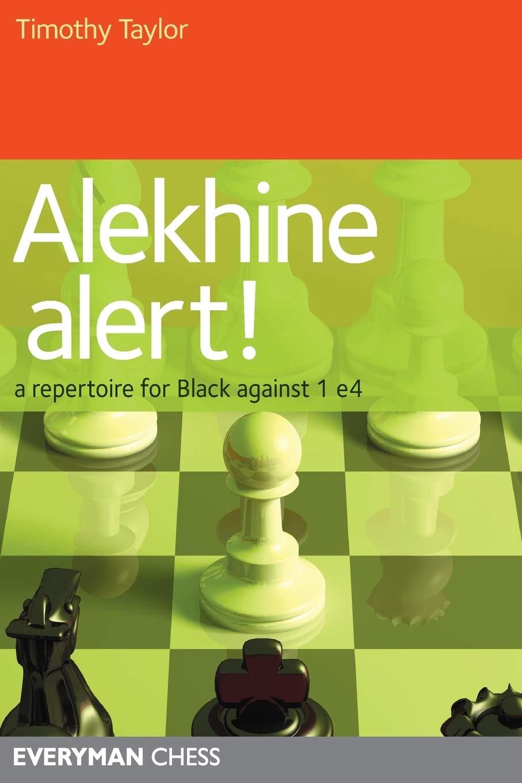 Timothy Taylor_Alekhine Alert_repertoire for black against 1.e4 PDF+PGN+CBV 61Q-Cc+GumL