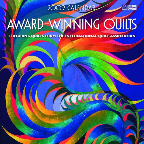 Award-Winning Quilts 2009: Featuring Quilts from the International Quilt Association (That Patchwork Place)