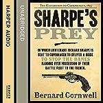 Sharpe's Prey: The Expedition to Copenhagen, 1807 (The Sharpe Series, Book 5) | Bernard Cornwell