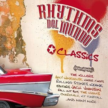 Rhythms Del Mundo Classics Rhythms Del Mundo Various Amazonde