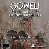 Die unbefleckte Empfängnis (Goweli 2) | Gian Carlo Ronelli