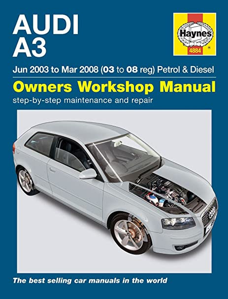 Haynes - Manual para choche Audi A3 1.9 2.0 TDi 1.6 2.0 Turbo 2003-2008