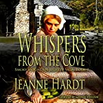 Whispers from the Cove: Smoky Mountain Secrets Saga, Book 1 | Jeanne Hardt