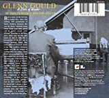 Glenn Gould: A State of Wonder - The Complete
