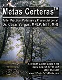 Metas Certeras (Spanish Edition)