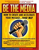 Be the Media, David Mathison, 0976081458
