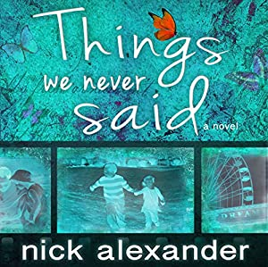 Things We Never Said Audiobook
