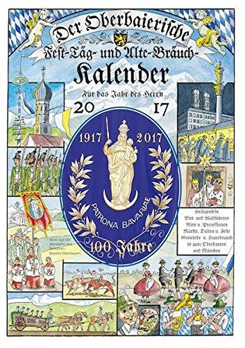 Der Oberbaierische Fest-Täg- und Alte-Bräuch-Kalender 2017