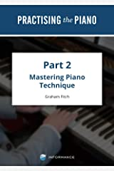 Practising the Piano - Part 2: Volume 2 Kindle Edition