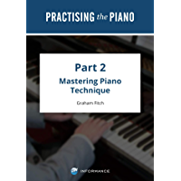 Practising the Piano - Part 2: Volume 3 (English Edition)