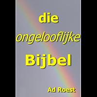 die ongelooflijke Bijbel (De onzichtbare planeet Book 2)