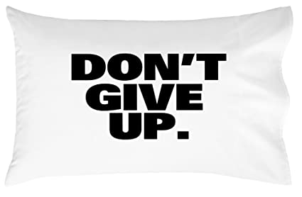 amazon com oh susannah don t give up pillow case graduation gifts