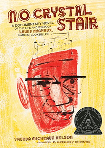 No Crystal Stair: A Documentary Novel of the Life and Work of Lewis Michaux, Harlem - Kids Store Harlem