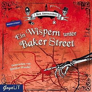 Ein Wispern unter Baker Street (Peter Grant 3) Hörbuch