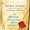 The Missing Manuscript of Jane Austen Audiobook by Syrie James Narrated by Justine Eyre