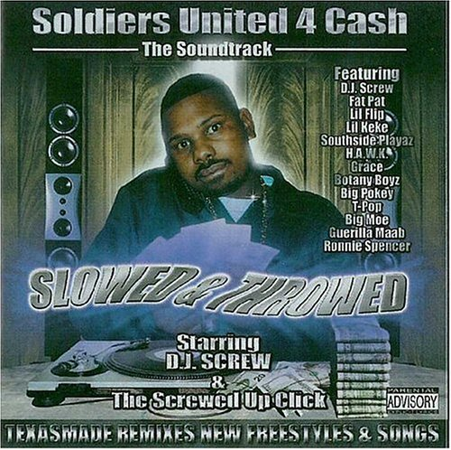 Soldiers United 4 Cash The Soundtrack (Slowed & - Screw Dj Legend