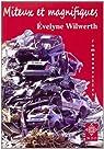 Miteux et magnifiques par Wilwerth